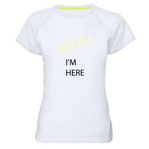Koszulka sportowa damska Relax. I'm here