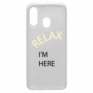 Etui na Samsung A40 Relax. I'm here