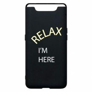 Etui na Samsung A80 Relax. I'm here