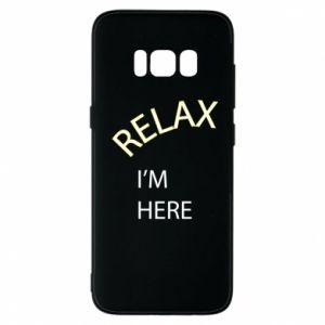 Etui na Samsung S8 Relax. I'm here