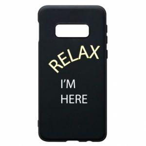 Etui na Samsung S10e Relax. I'm here