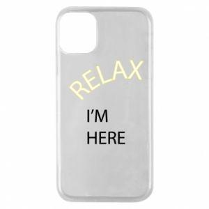 Etui na iPhone 11 Pro Relax. I'm here