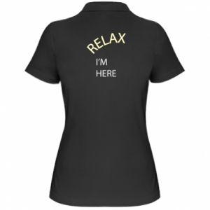 Damska koszulka polo Relax. I'm here