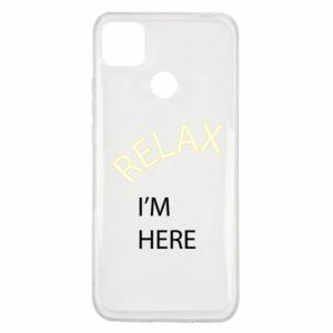 Etui na Xiaomi Redmi 9c Relax. I'm here