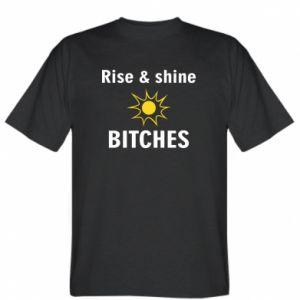 Koszulka męska Rise and shine bitches