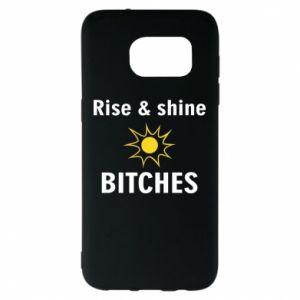 Etui na Samsung S7 EDGE Rise and shine bitches