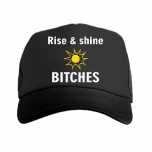 Czapka trucker Rise and shine bitches