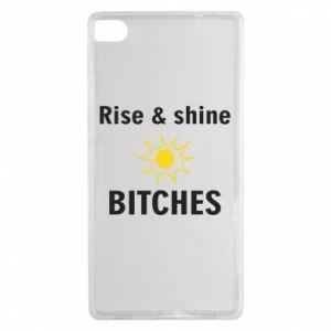 Etui na Huawei P8 Rise and shine bitches