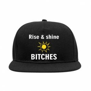 SnapBack Rise and shine bitches