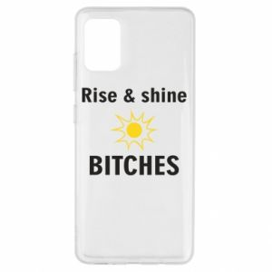 Etui na Samsung A51 Rise and shine bitches