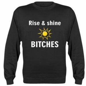 Bluza (raglan) Rise and shine bitches