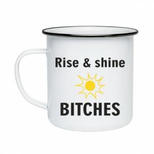 Kubek emaliowane Rise and shine bitches
