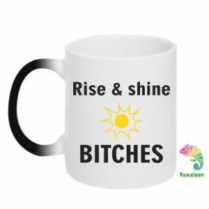 Kubek-magiczny Rise and shine bitches