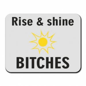 Podkładka pod mysz Rise and shine bitches