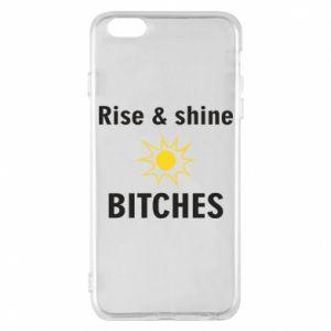 Etui na iPhone 6 Plus/6S Plus Rise and shine bitches