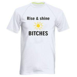Męska koszulka sportowa Rise and shine bitches