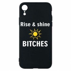 Etui na iPhone XR Rise and shine bitches