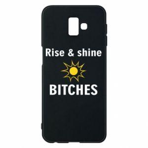 Etui na Samsung J6 Plus 2018 Rise and shine bitches