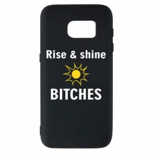 Etui na Samsung S7 Rise and shine bitches
