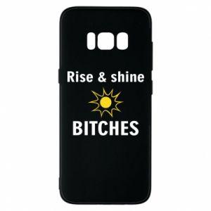 Etui na Samsung S8 Rise and shine bitches