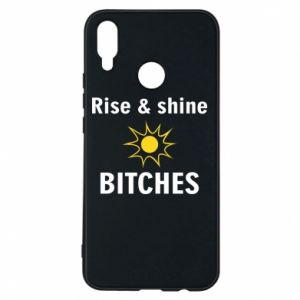 Etui na Huawei P Smart Plus Rise and shine bitches
