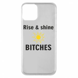 Etui na iPhone 11 Rise and shine bitches