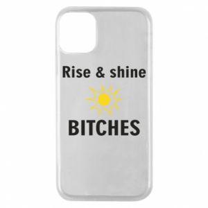 Etui na iPhone 11 Pro Rise and shine bitches
