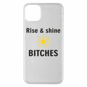 Etui na iPhone 11 Pro Max Rise and shine bitches