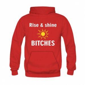 Bluza z kapturem dziecięca Rise and shine bitches