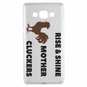 Etui na Samsung A5 2015 Rise and shine mother cluckers