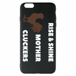 Etui na iPhone 6 Plus/6S Plus Rise and shine mother cluckers