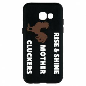 Etui na Samsung A5 2017 Rise and shine mother cluckers