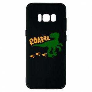 Phone case for Samsung S8 Roarrr - PrintSalon