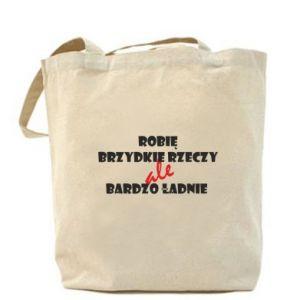 Bag I do ugly things but very nice - PrintSalon