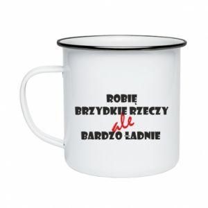 Enameled mug I do ugly things but very nice - PrintSalon