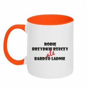 Two-toned mug I do ugly things but very nice - PrintSalon