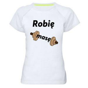 Damska koszulka sportowa Robię masę