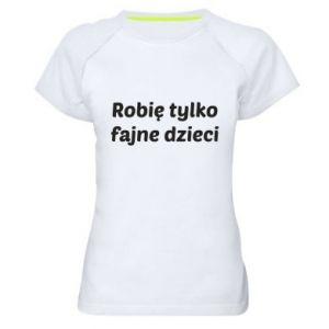 Women's sports t-shirt I make only cool kids - PrintSalon