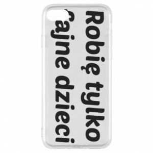 Phone case for iPhone 7 I make only cool kids - PrintSalon