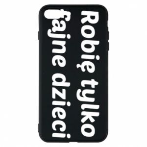 Phone case for iPhone 8 Plus I make only cool kids - PrintSalon