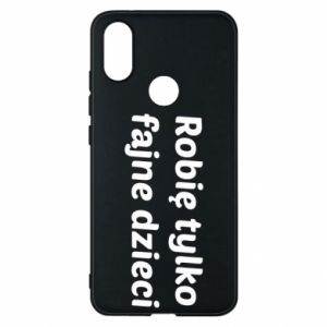 Phone case for Xiaomi Mi A2 I make only cool kids - PrintSalon