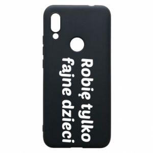 Phone case for Xiaomi Redmi 7 I make only cool kids - PrintSalon