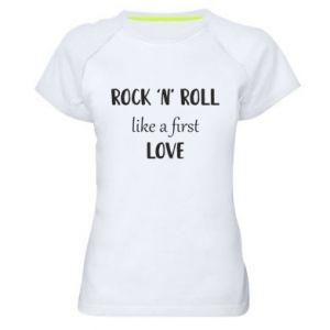 Damska koszulka sportowa Rock 'n' roll like a first love