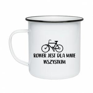 Enameled mug The bike is everything to me