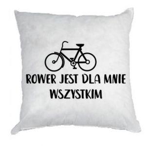 Poduszka Rower jest dla mnie wszystkim