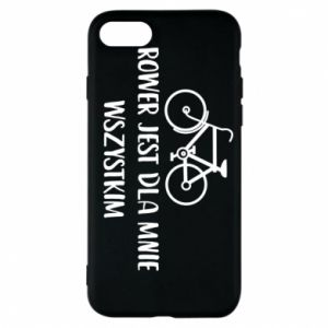 iPhone 7 Case The bike is everything to me