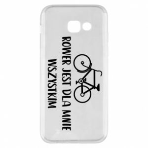 Phone case for Samsung A5 2017 The bike is everything to me