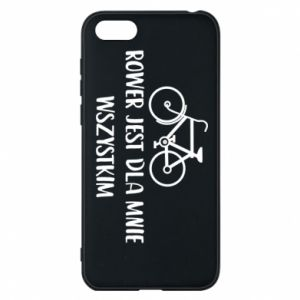 Phone case for Huawei Y5 2018 The bike is everything to me