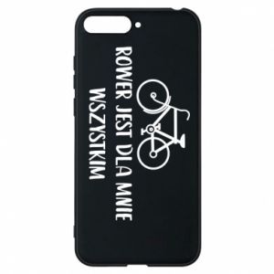 Phone case for Huawei Y6 2018 The bike is everything to me