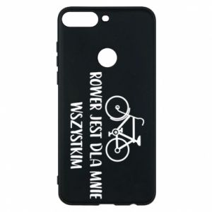 Phone case for Huawei Y7 Prime 2018 The bike is everything to me
